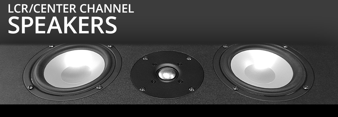 LCR/Center Speakers Page Banner